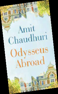 ODYSSEUS BABU – Amit Chaudhuri (Penguin India, Rs 499/) Review by Anjana Basu