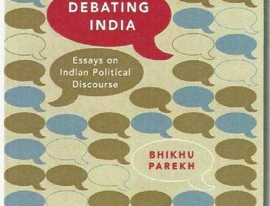 'Debating India: Essays on Indian Political Discourse' by Bhikhu Parekh