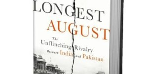 Book Review: Dilip Hiro's  'The Longest August'