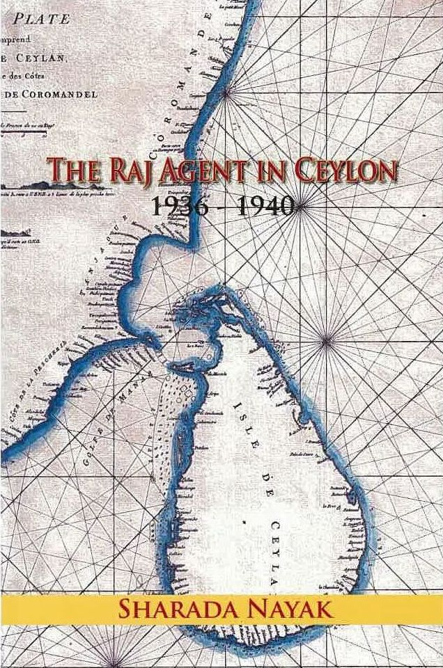 Book Review: Sharada Nayak's  'Raj Agent in Ceylon(1936-40)'