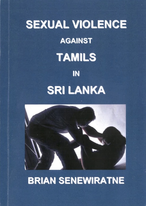 Brian Senewiratne's 'Sexual Violence Against Tamils In Sri Lanka'