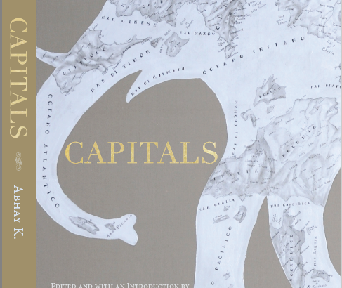 ABHAY K's CAPITALS: A POETRY ANTHOLOGY